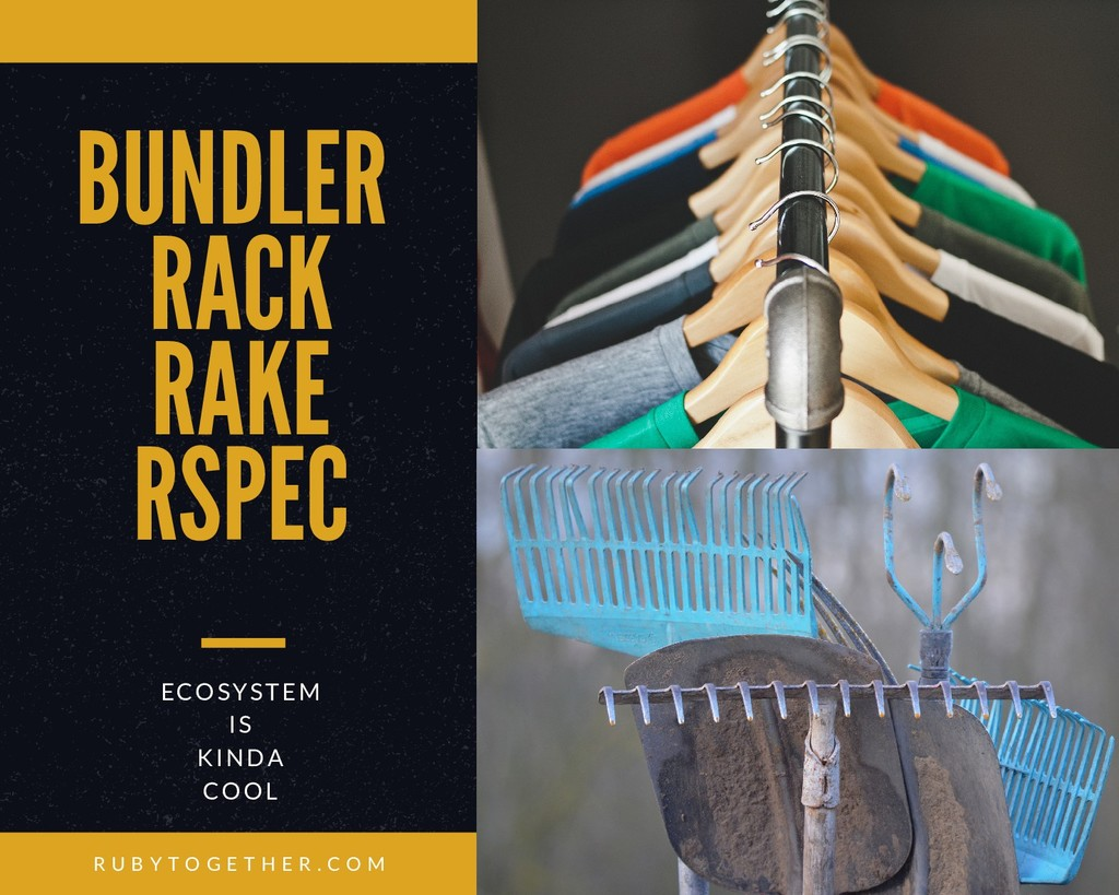 BUNDLER RACK RAKE RSPEC ECOSYSTEM IS KINDA COOL...