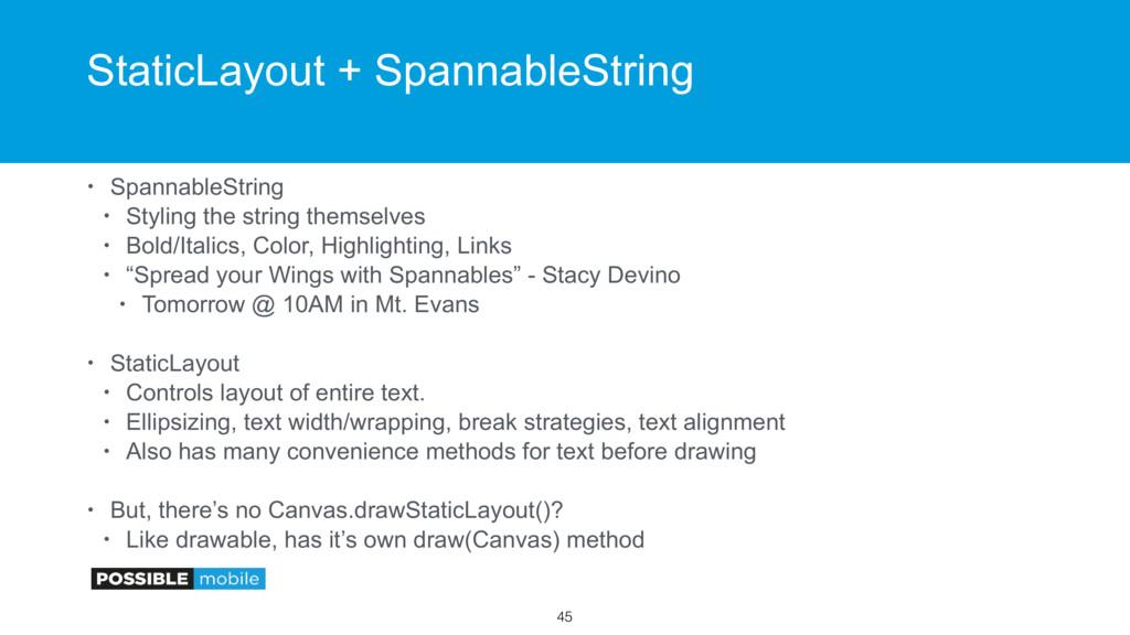 StaticLayout + SpannableString • SpannableStrin...