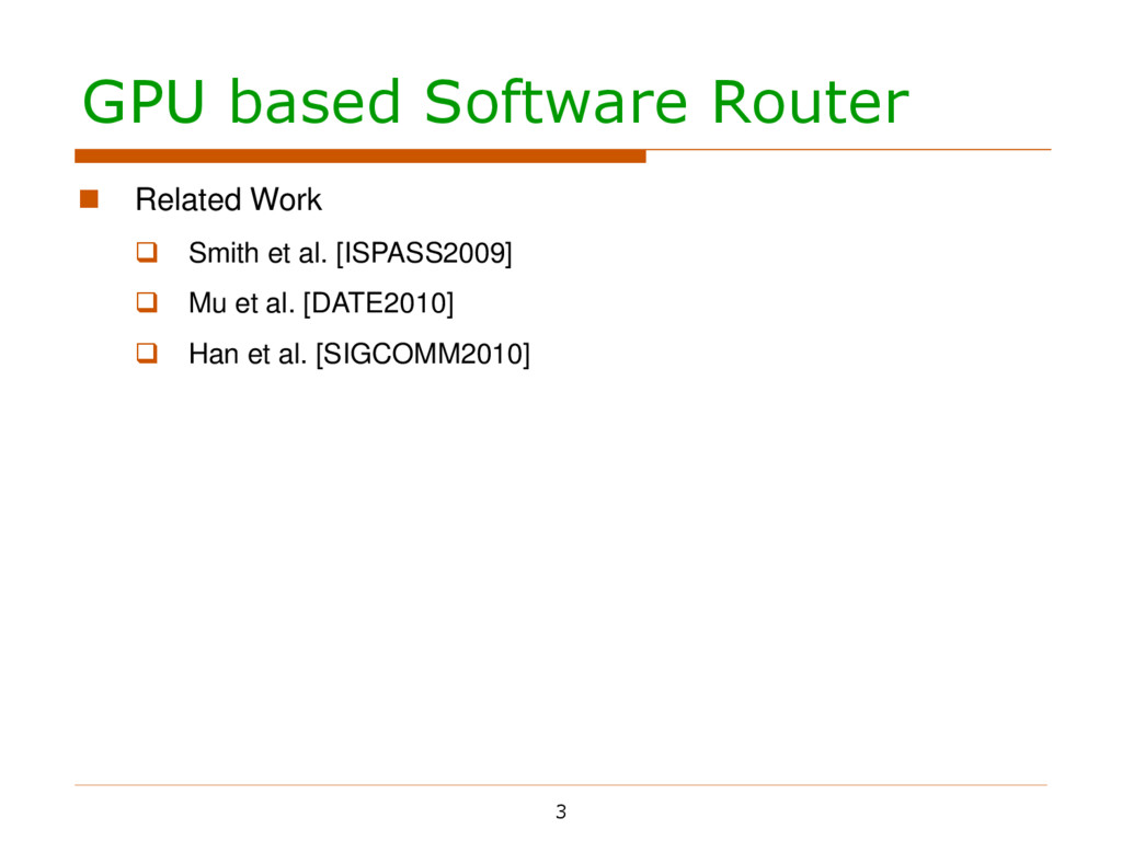 GPU based Software Router 3  Related Work  Sm...