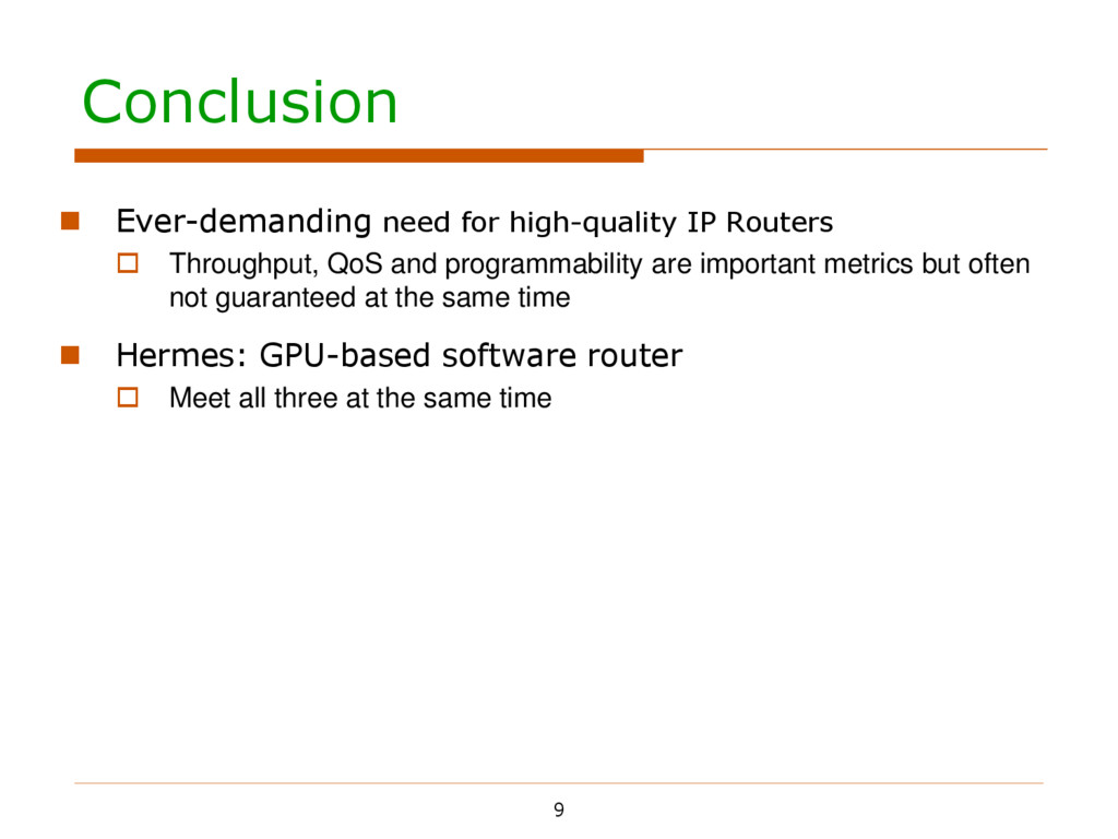 Conclusion 9  Ever-demanding need for high-qua...