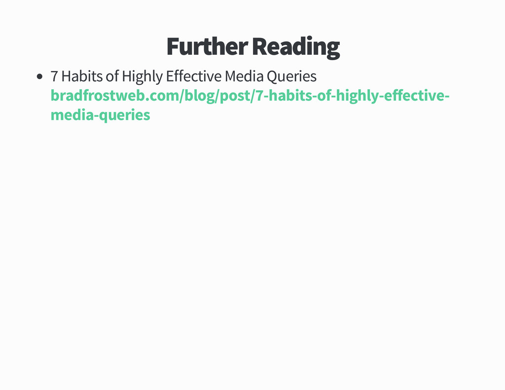 Further Reading Habits of Highly Effective Medi...