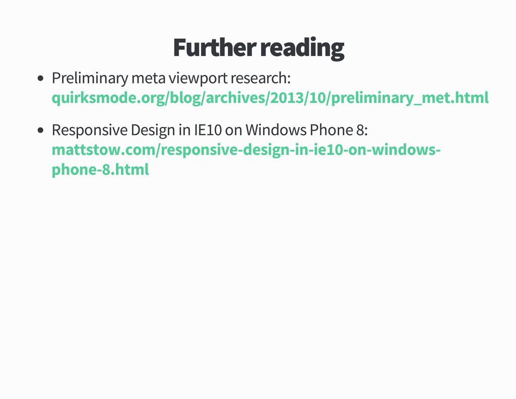 Further reading Preliminary meta viewport resea...
