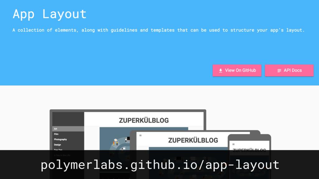 polymerlabs.github.io/app-layout