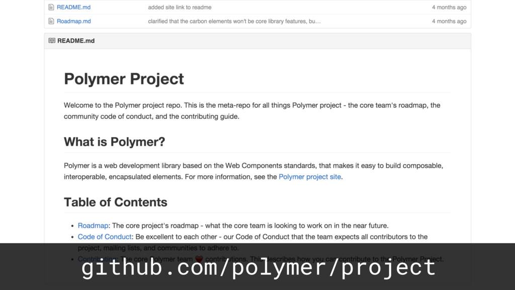 github.com/polymer/project