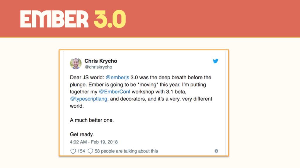 Ember 3.0