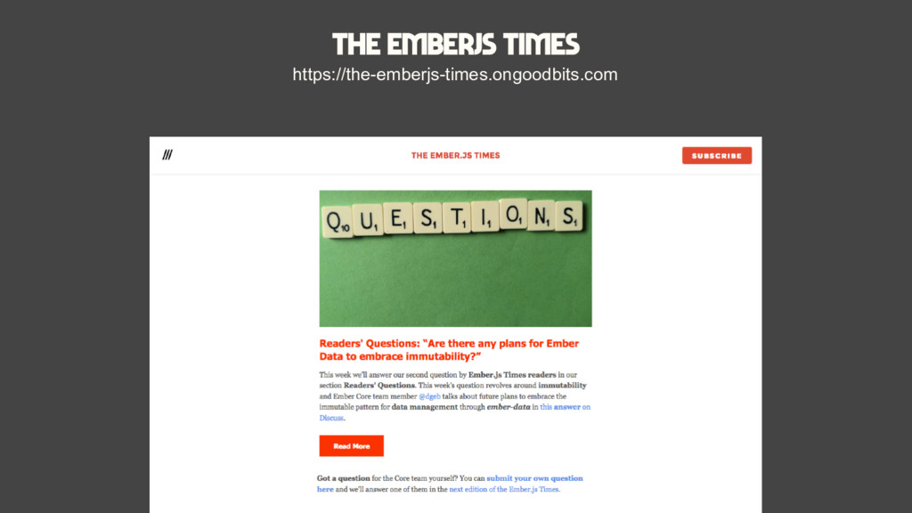 The Emberjs Times https://the-emberjs-times.ong...