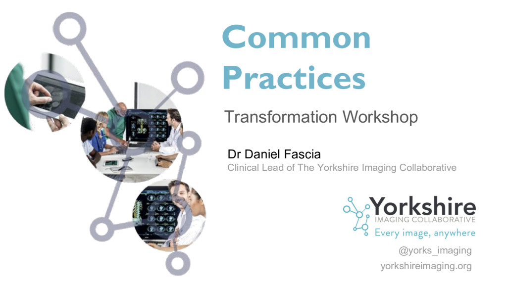 Common Practices Transformation Workshop Dr Dan...