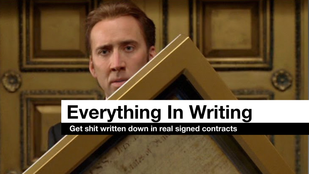 Everything In Writing Get shit written down in ...