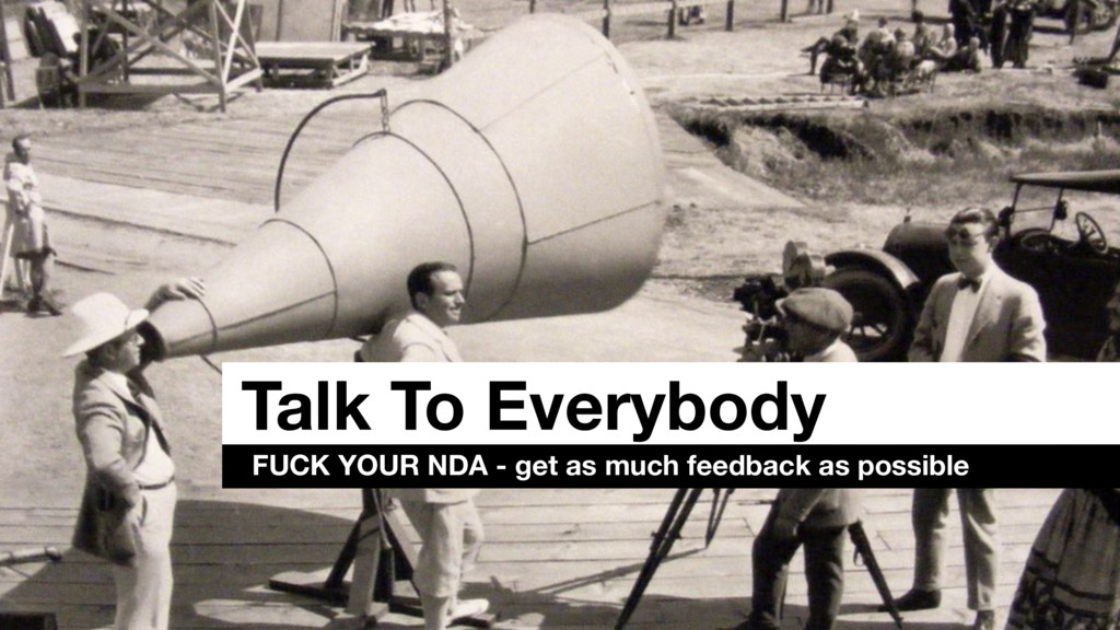 Talk To Everybody FUCK YOUR NDA - get as much f...