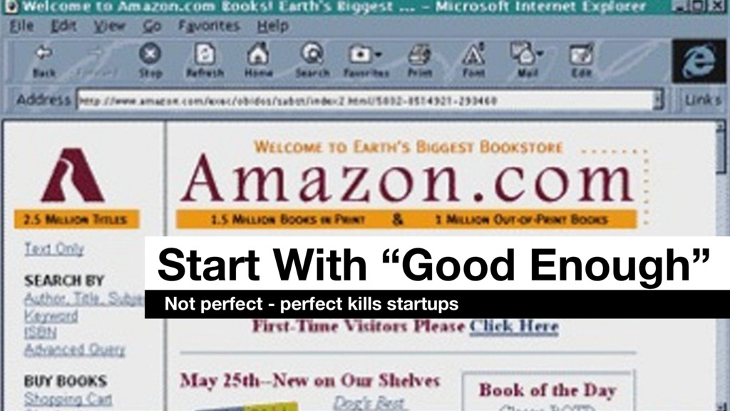 """Start With """"Good Enough"""" Not perfect - perfect ..."""
