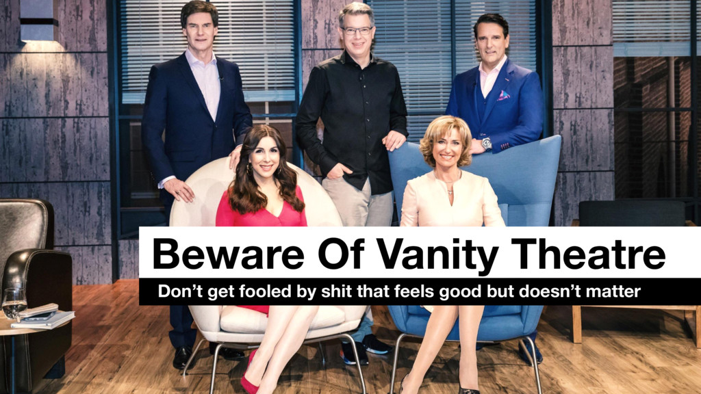 Beware Of Vanity Theatre Don't get fooled by sh...
