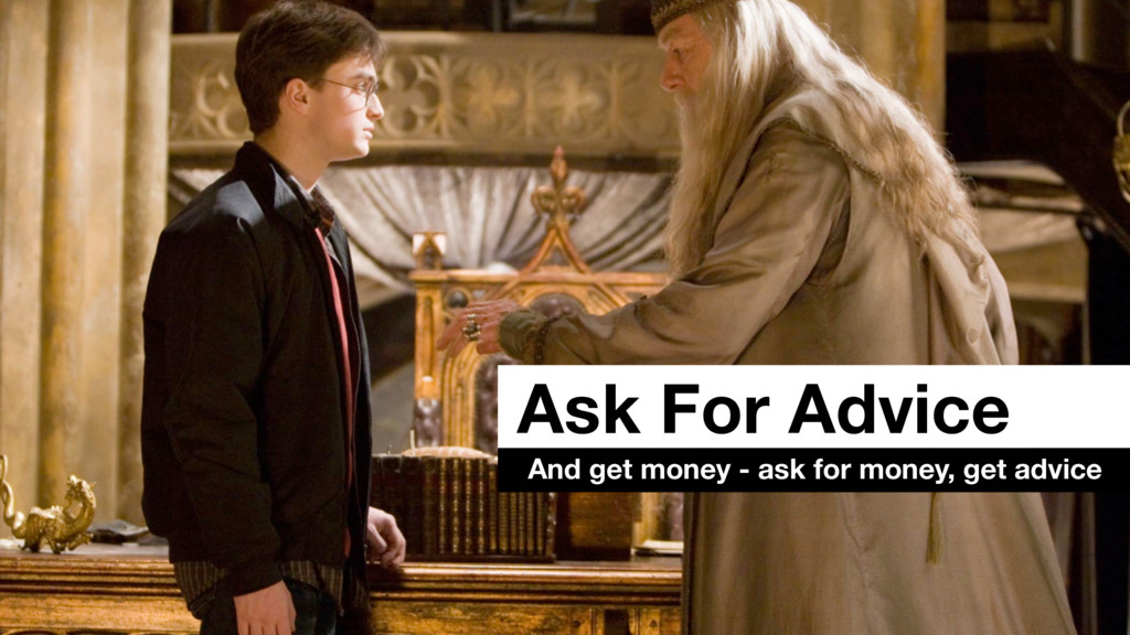 Ask For Advice And get money - ask for money, g...
