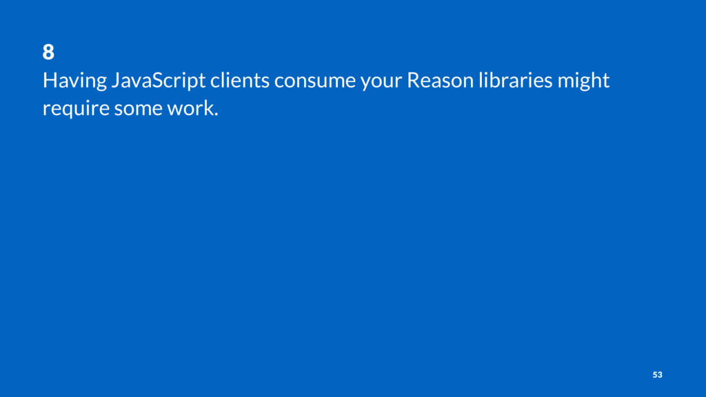 8 Having JavaScript clients consume your Reason...