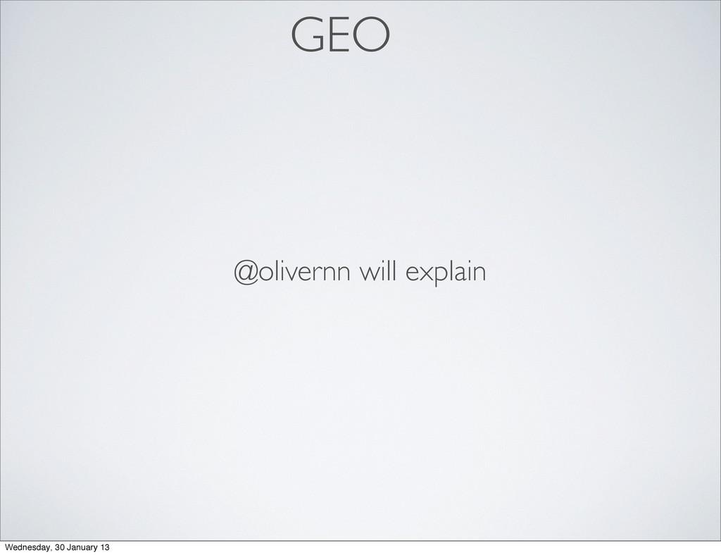 GEO @olivernn will explain Wednesday, 30 Januar...
