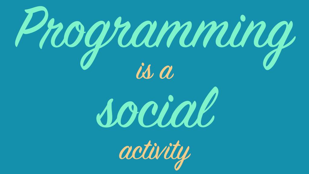 social is a activity Programming