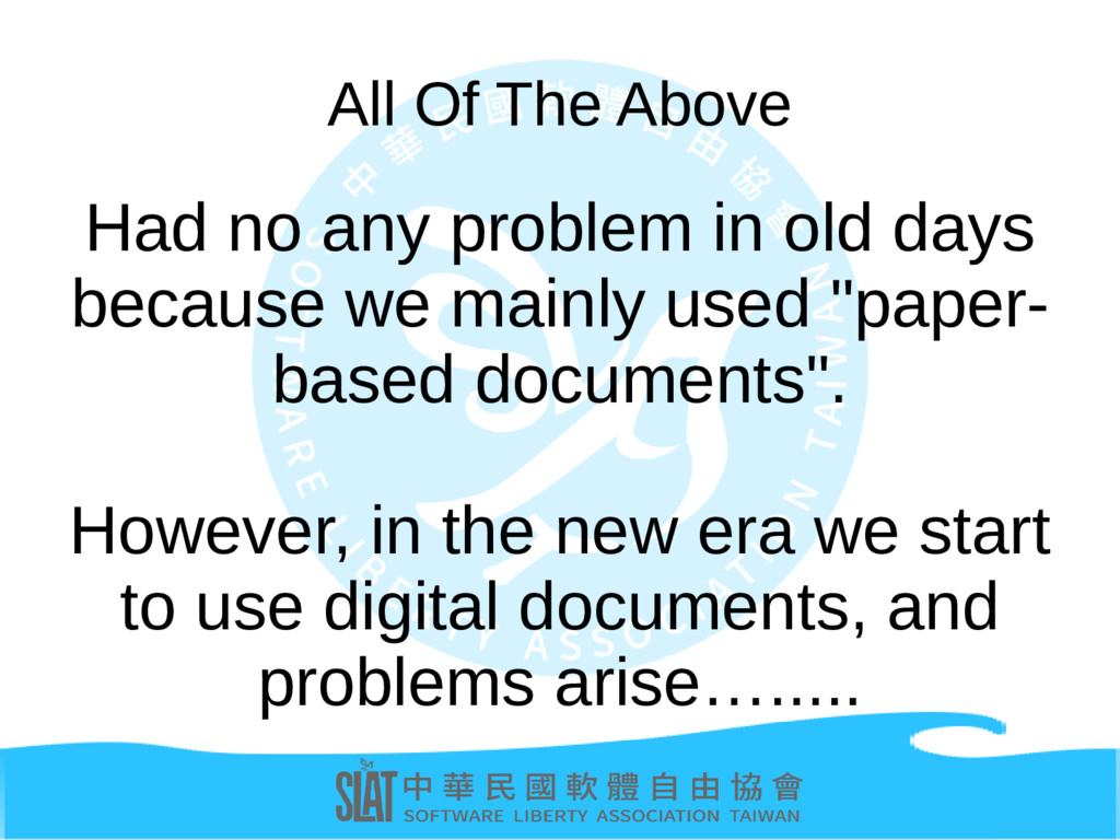 All Of The Above Had no any problem in old days...