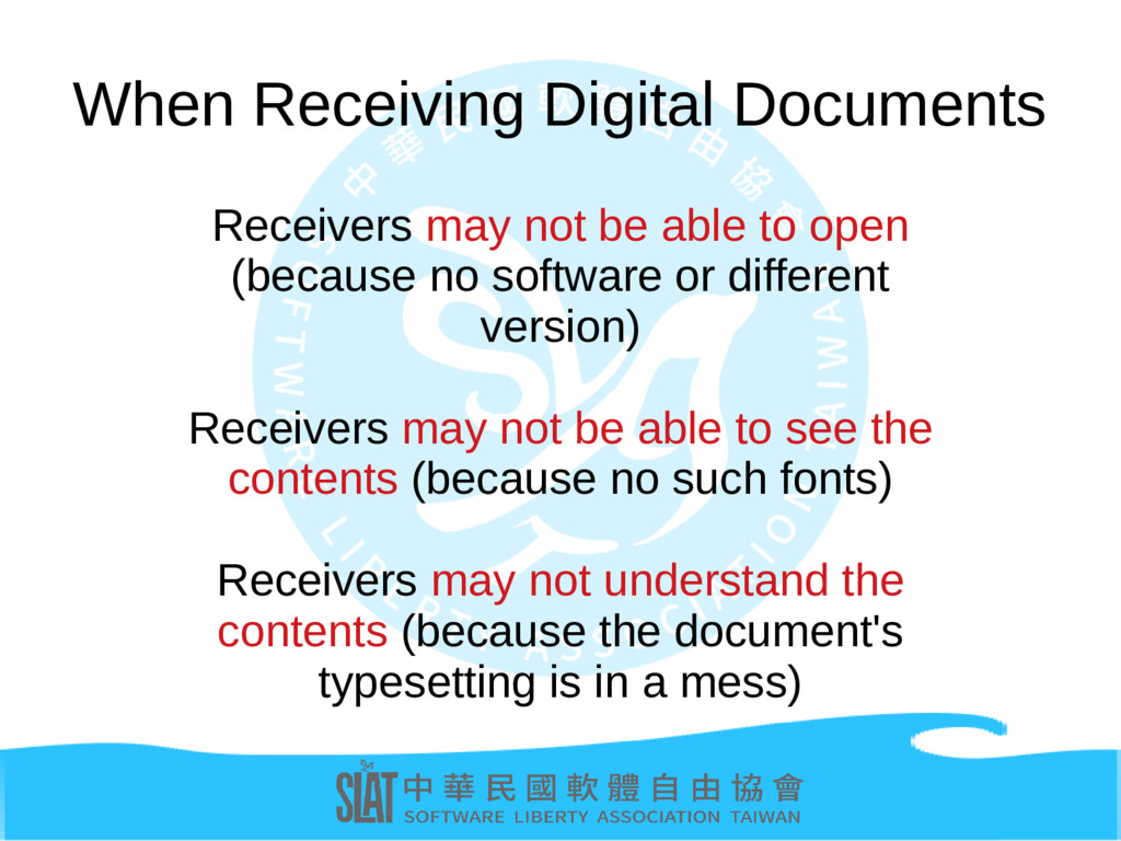 When Receiving Digital Documents Receivers may ...