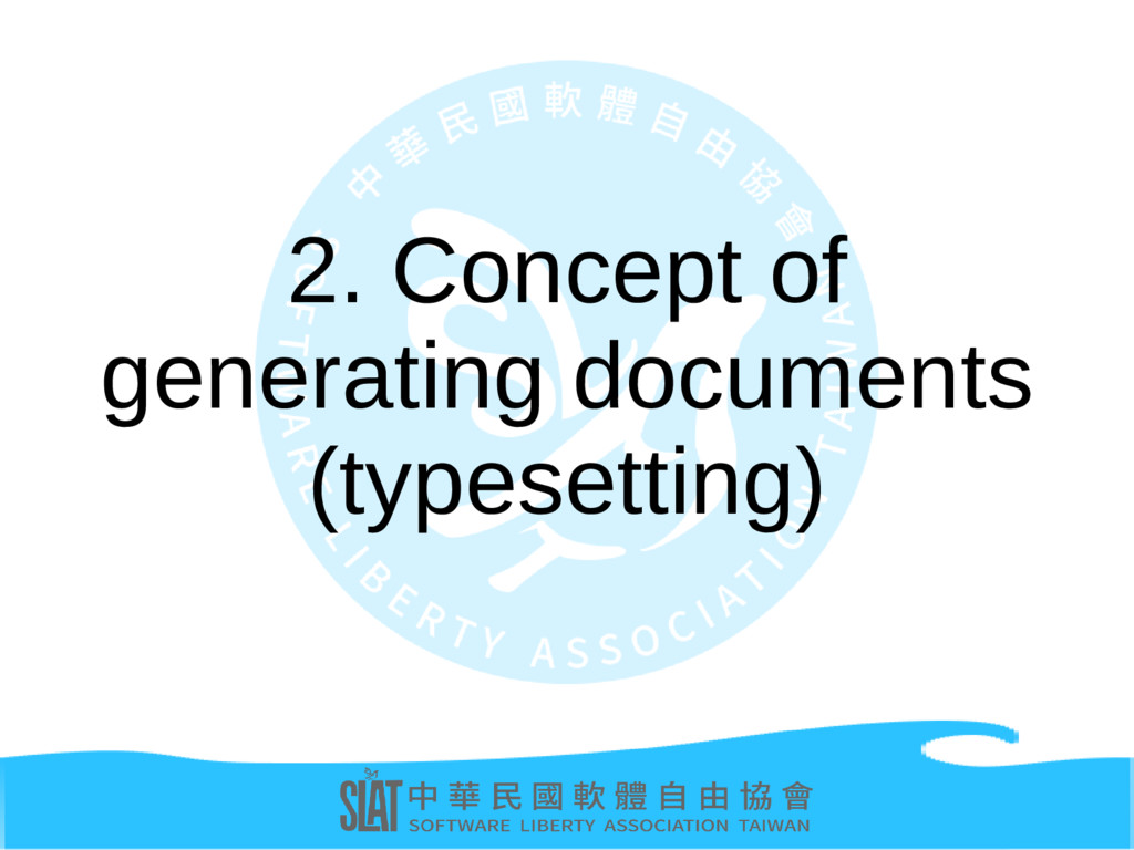 2. Concept of generating documents (typesetting)