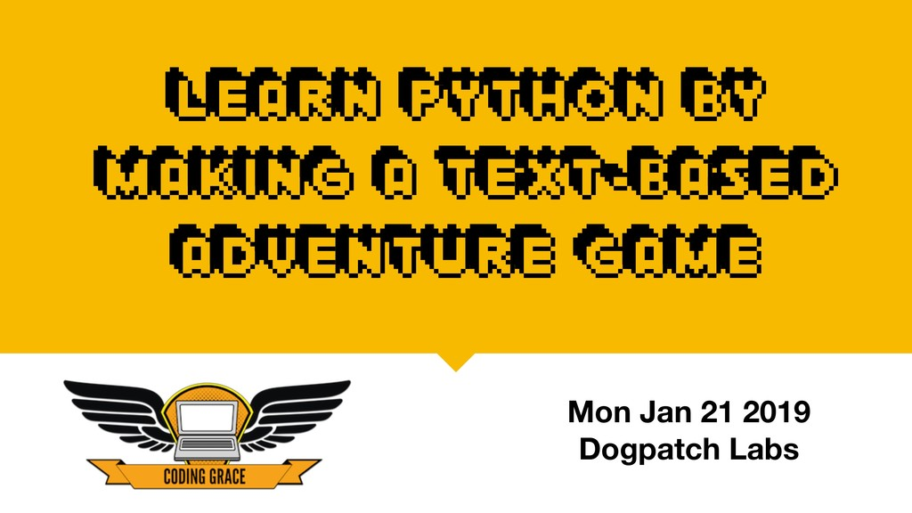 Learn Python by making a text-based adventure g...
