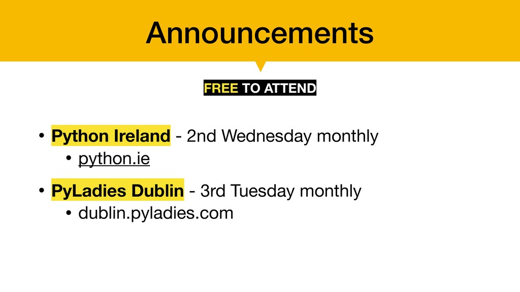 Announcements • Python Ireland - 2nd Wednesday ...