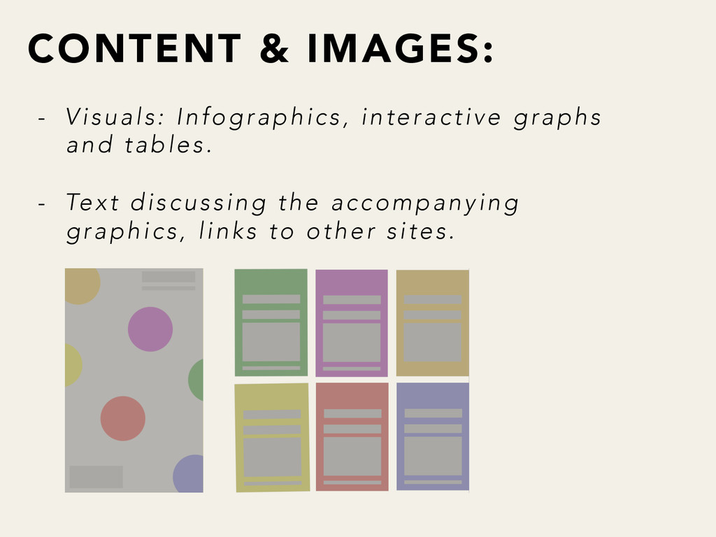 CONTENT & IMAGES: - Visuals: Infographics, in...