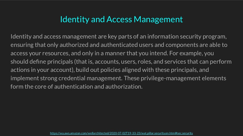 Identity and access management are key parts of...