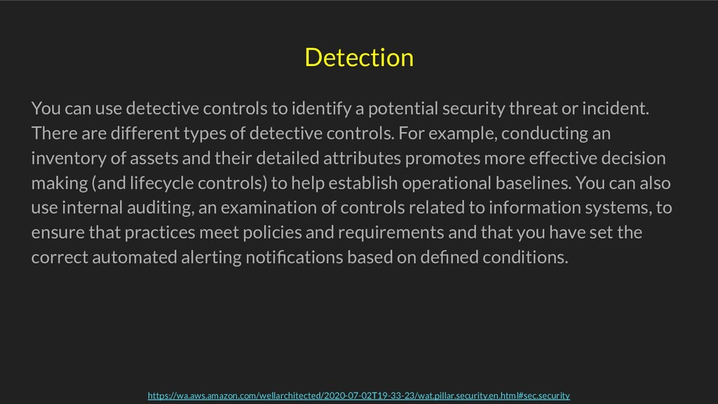 You can use detective controls to identify a po...