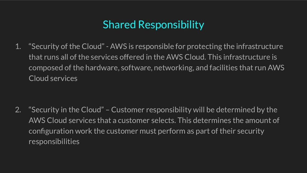 """Shared Responsibility 1. """"Security of the Cloud..."""