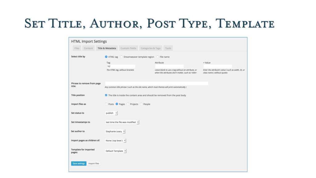 Set Title, Author, Post Type, Template