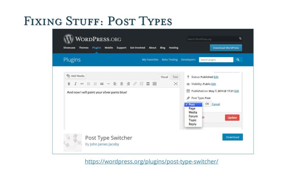 Fixing Stuff: Post Types https://wordpress.org/...