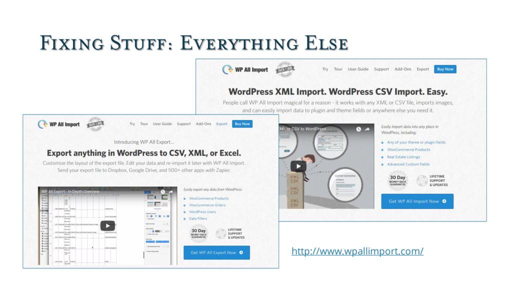 Fixing Stuff: Everything Else http://www.wpalli...