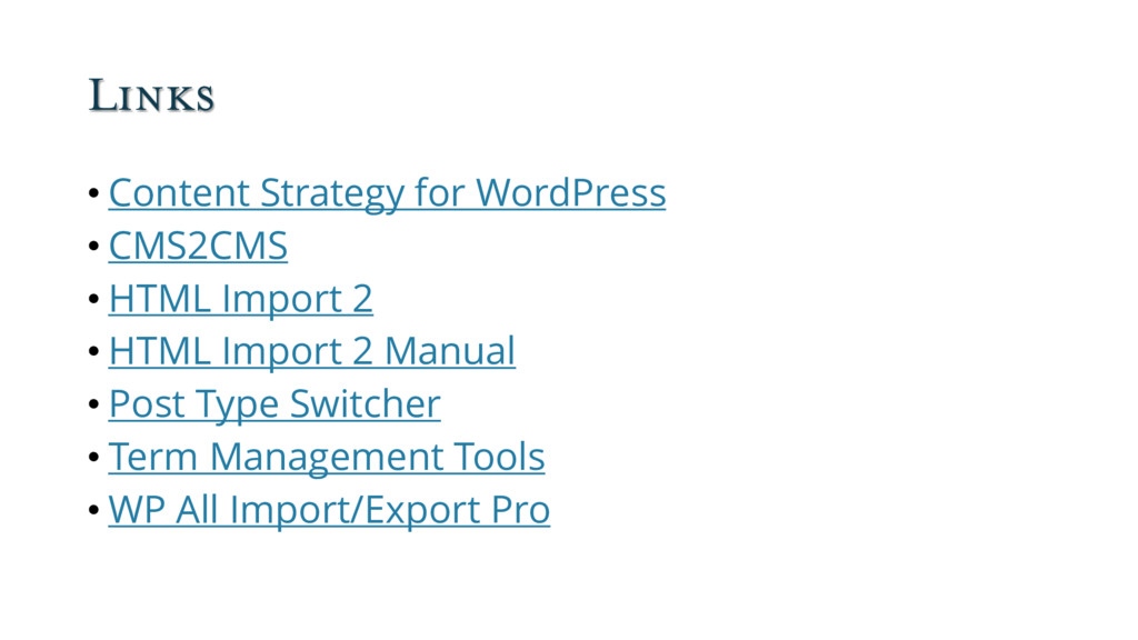 Links • Content Strategy for WordPress • CMS2CM...