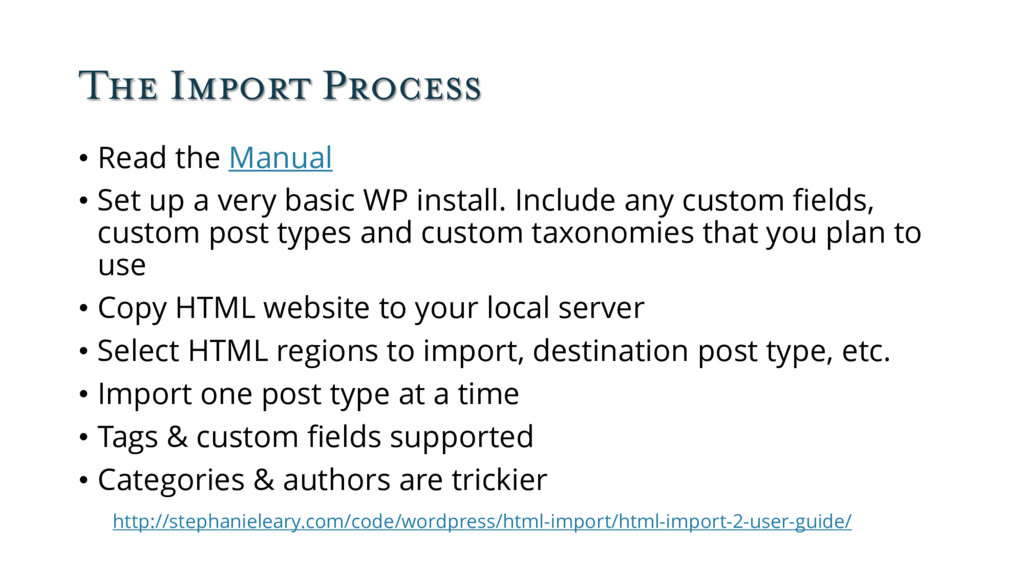 The Import Process • Read the Manual • Set up a...
