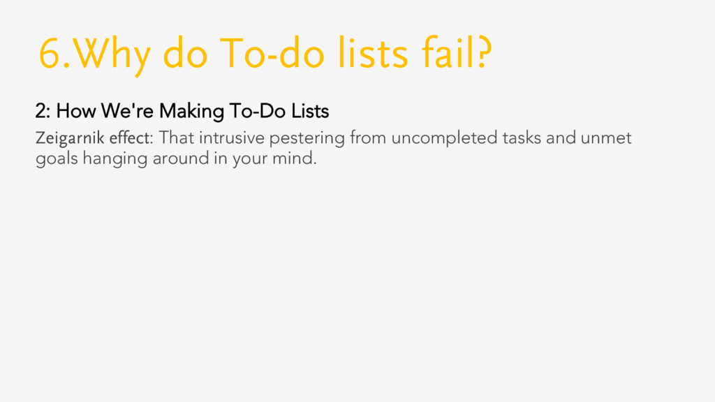6.Why do To-do lists fail? 2: How We're Making ...