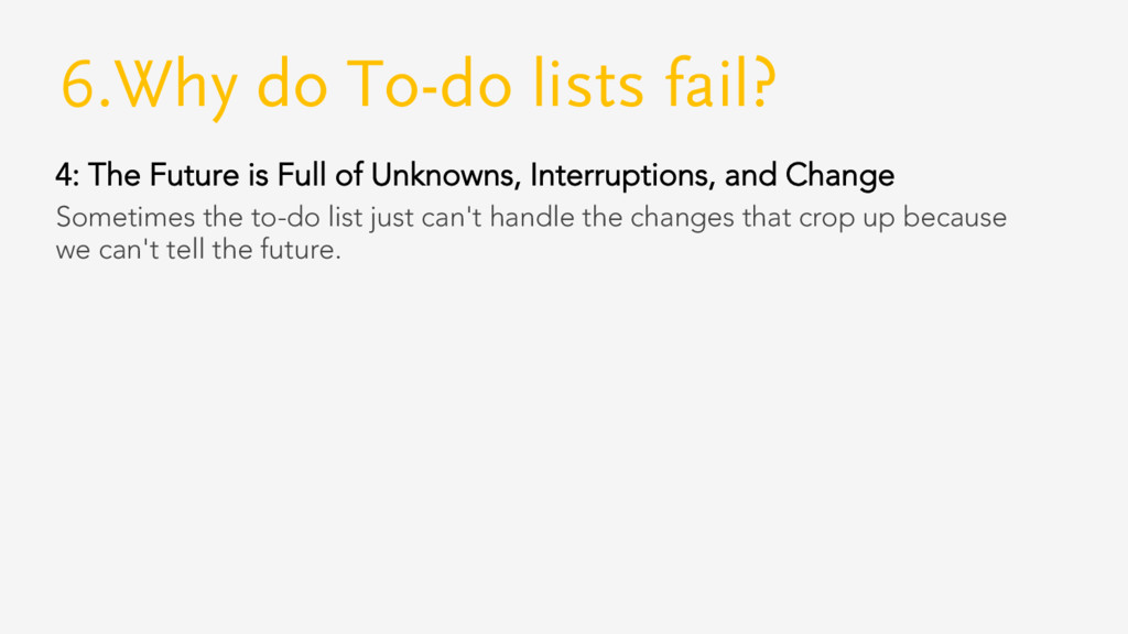 6.Why do To-do lists fail? 4: The Future is Ful...