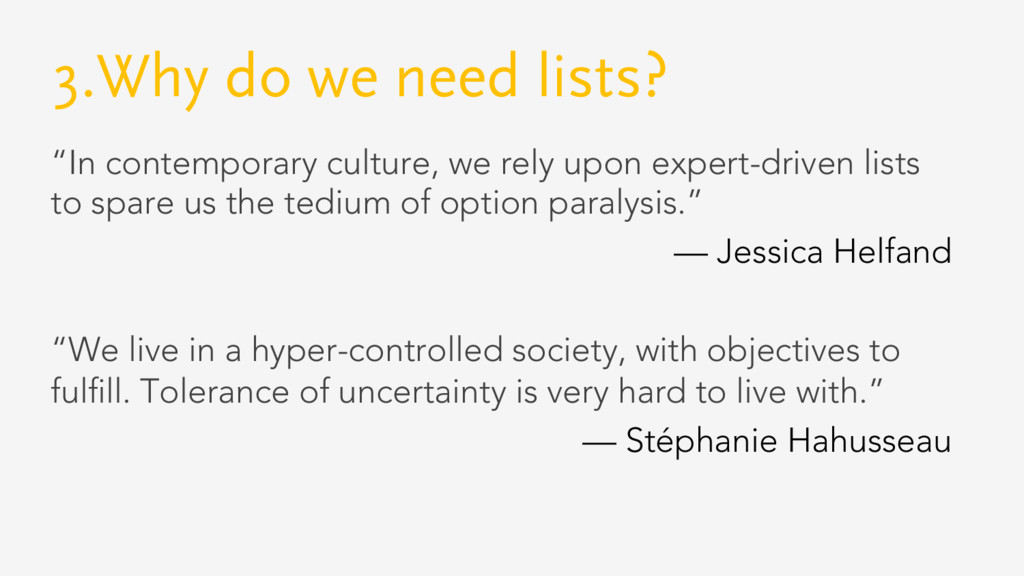 "3.Why do we need lists? ""In contemporary cultur..."