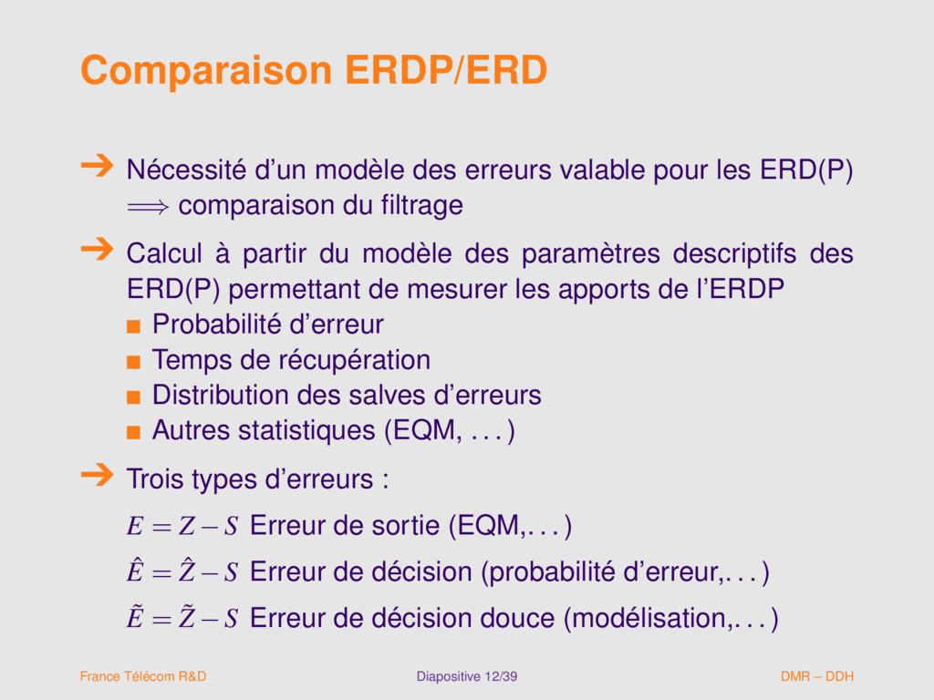 Comparaison ERDP/ERD Nécessité d'un modèle des ...