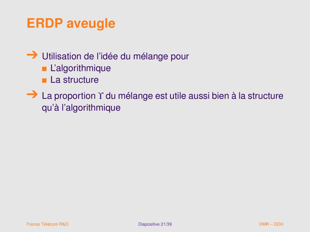ERDP aveugle Utilisation de l'idée du mélange p...