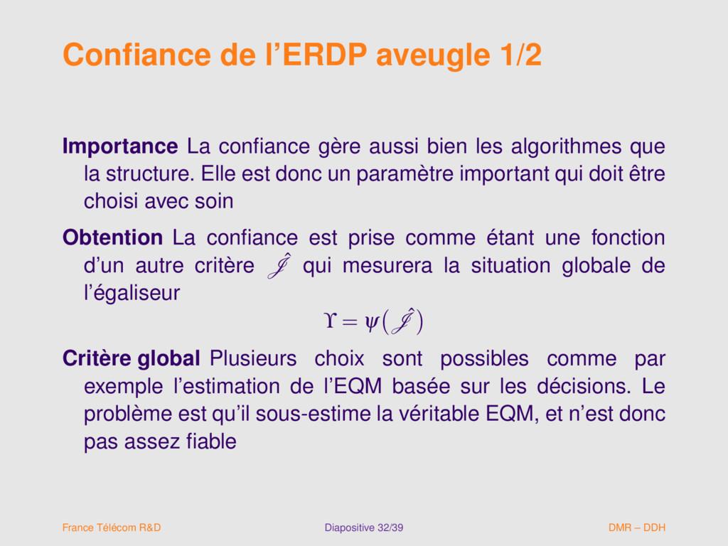 Confiance de l'ERDP aveugle 1/2 Importance La co...