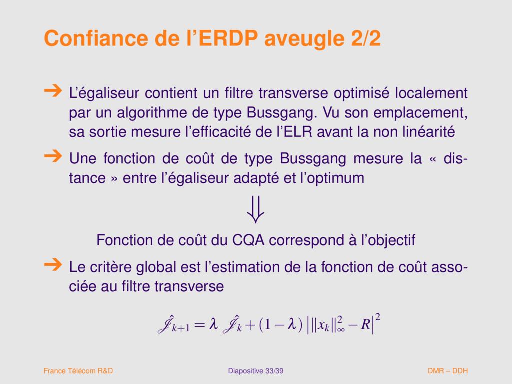 Confiance de l'ERDP aveugle 2/2 L'égaliseur cont...