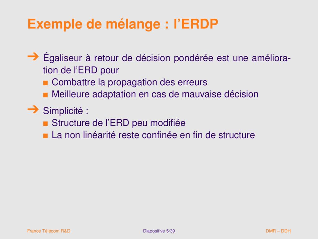 Exemple de mélange : l'ERDP Égaliseur à retour ...
