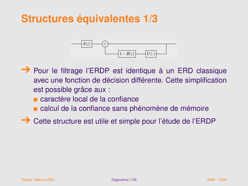 Structures équivalentes 1/3 A(z) + 1−B(z) U(·) ...