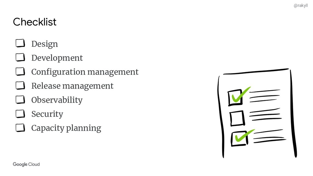 @rakyll Checklist Design Development Configurati...