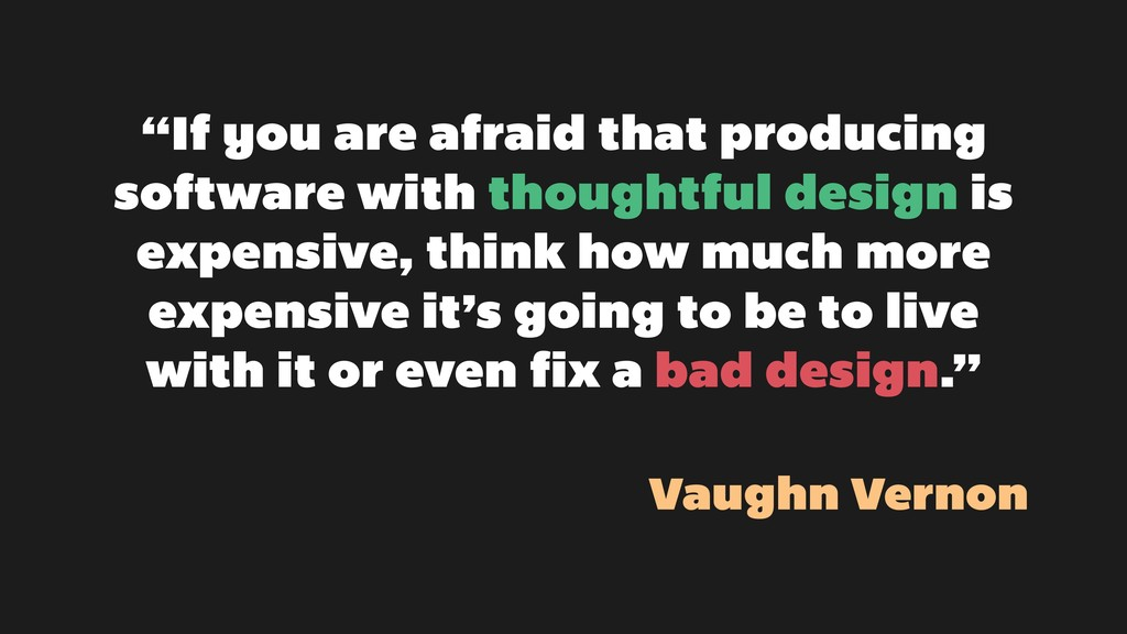 """""""If you are afraid that producing software with..."""