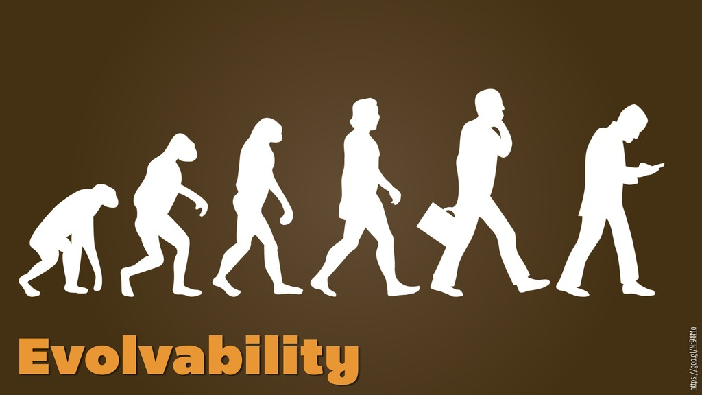 https://goo.gl/Nr98Mo Evolvability