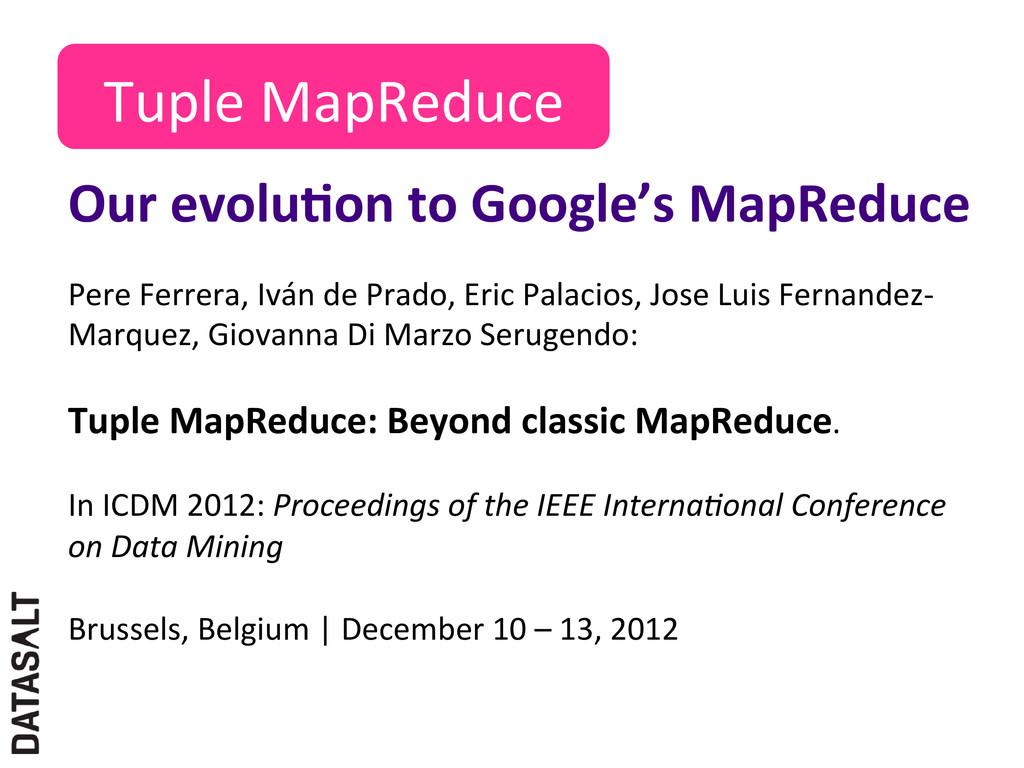 Tuple MapReduce  Pere Ferrera, Iván...