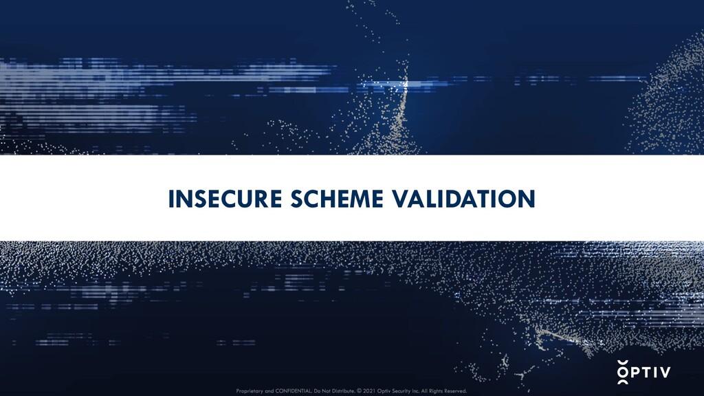 INSECURE SCHEME VALIDATION