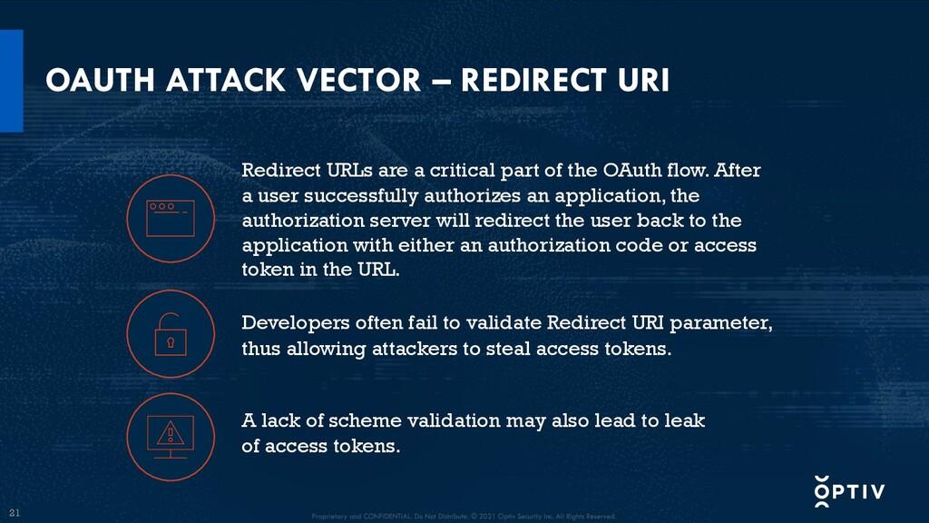 21 OAUTH ATTACK VECTOR – REDIRECT URI Developer...
