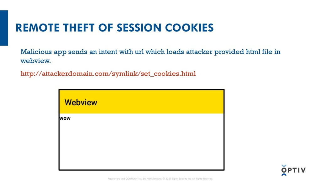 REMOTE THEFT OF SESSION COOKIES Malicious app s...